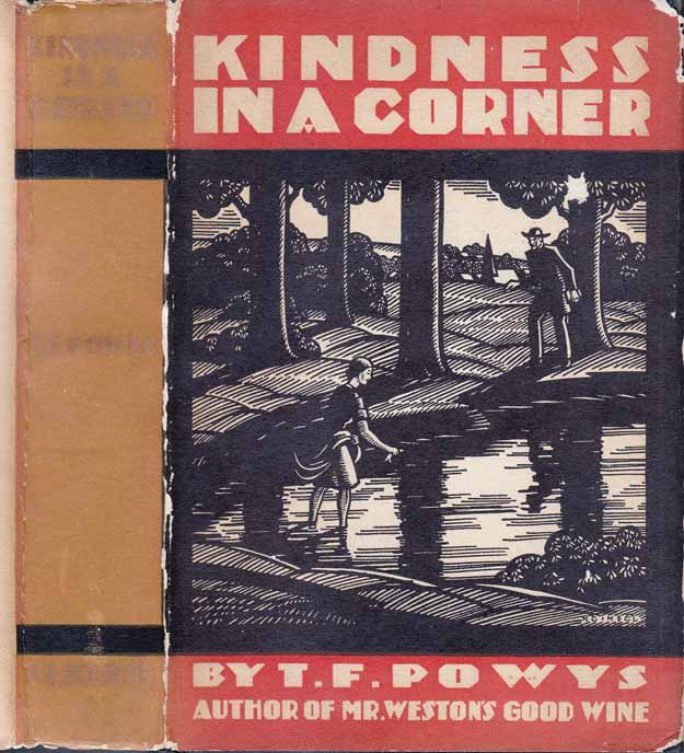 Kindness in a Corner. Theodore Francis POWYS.