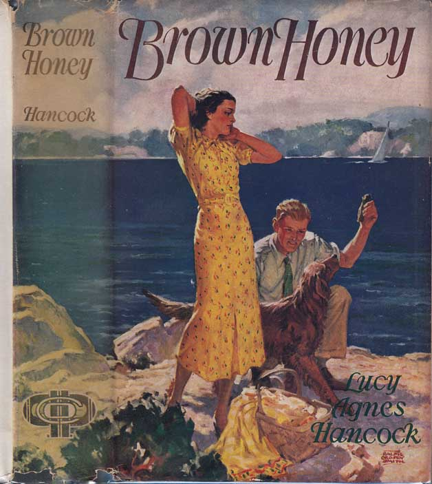 Brown Honey. Lucy Agnes HANCOCK.