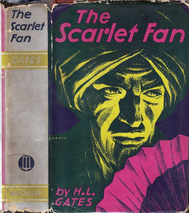 The Scarlet Fan. H. L. GATES