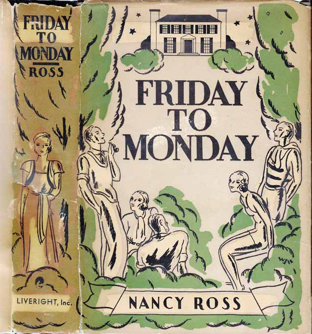 Friday to Monday. Nancy ROSS