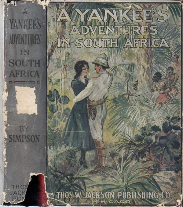 A Yankee's Adventures in South Africa. Charles SIMPSON
