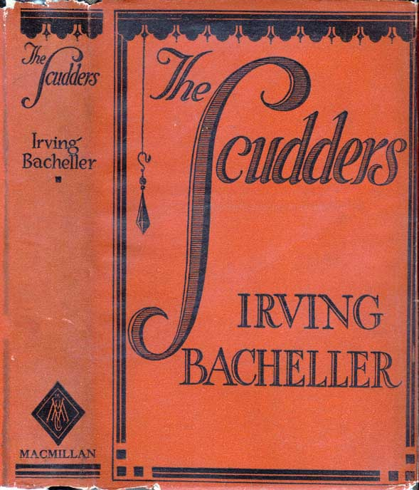 The Scudders, A Story of To-Day. Irving BACHELLER