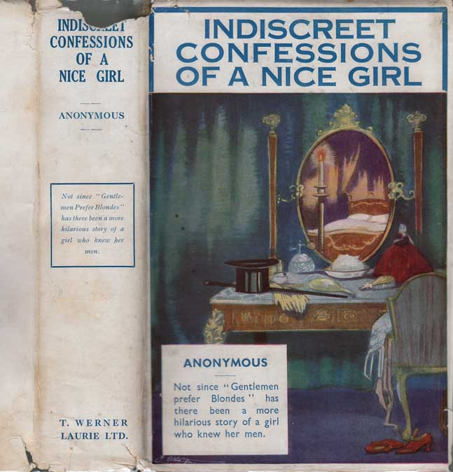 The Indiscreet Confessions of a Nice Girl. ANONYMOUS