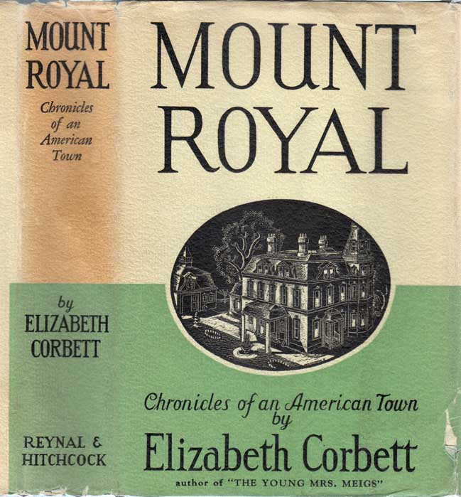 Mount Royal, Chronicles of an American Town. Elizabeth CORBETT