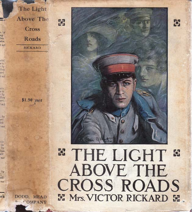 The Light Above the Cross Roads. Mrs. Victor RICKARD, Jessie Louisa