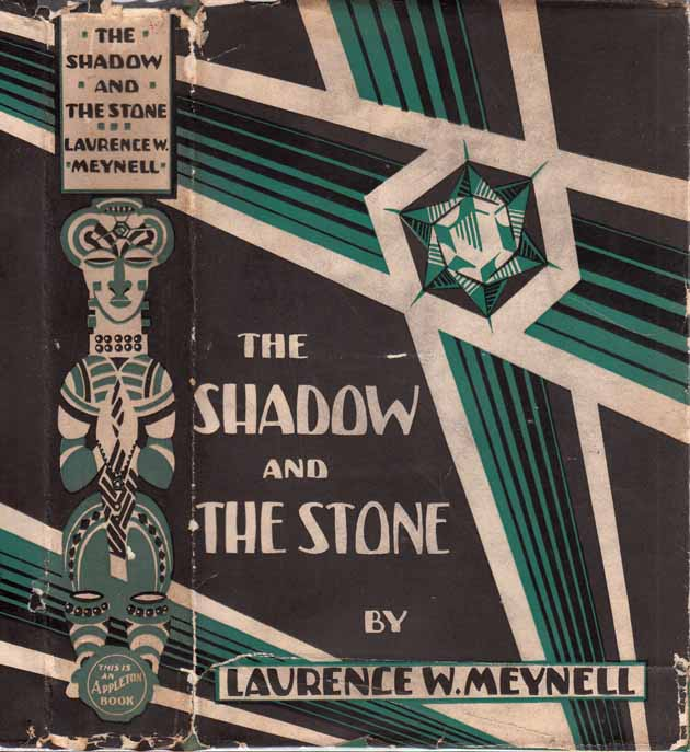 The Shadow and the Stone. Laurence W. MEYNELL