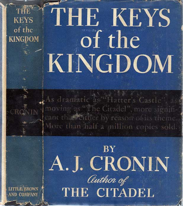 The Keys of the Kingdom. A. J. CRONIN