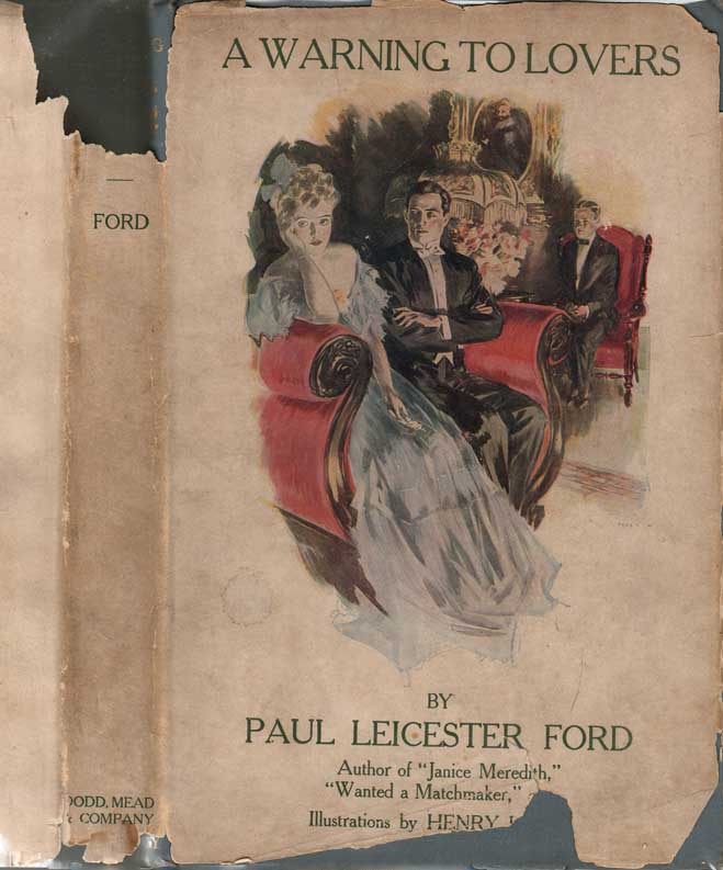 A Warning to Lovers. Paul Leicester FORD