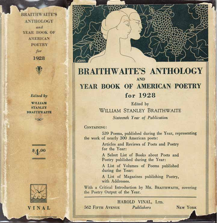 Anthology of Magazine Verse for 1928 and Yearbook of American Poetry. William Stanley...