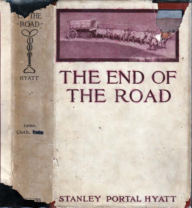 The End of the Road. Stanley Portal HYATT