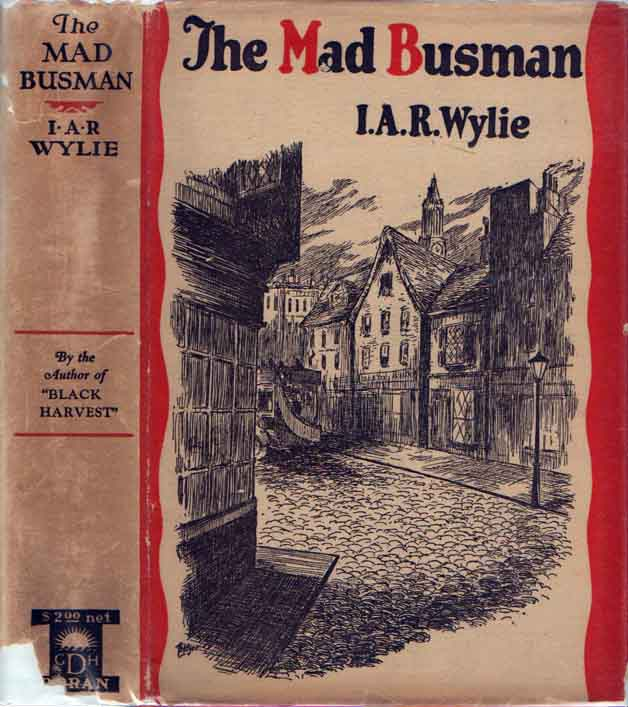 The Mad Busman and Other Stories [Signed Letter]. I. A. R. WYLIE
