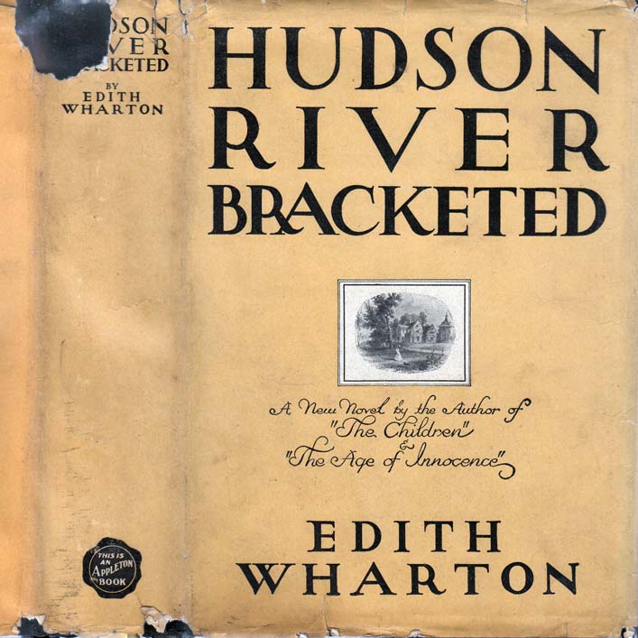 Hudson River Bracketed. Edith WHARTON
