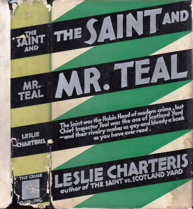 The Saint and Mr. Teal. Leslie CHARTERIS