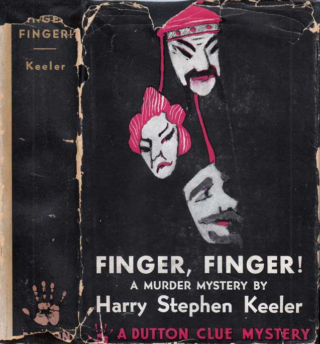Finger! Finger! Harry Stephen KEELER.