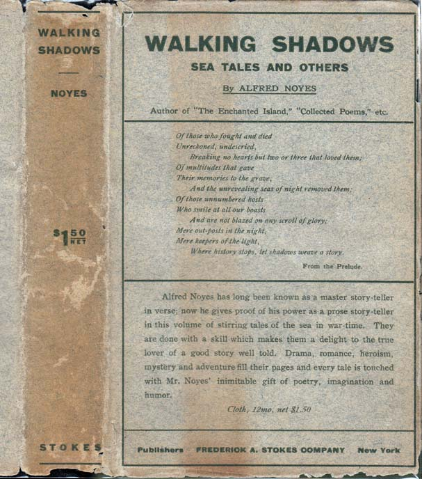 Walking Shadows, Sea Tales and Others. Alfred NOYES