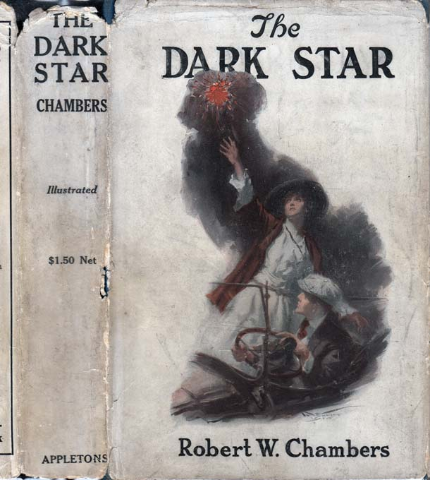 The Dark Star. Robert W. CHAMBERS