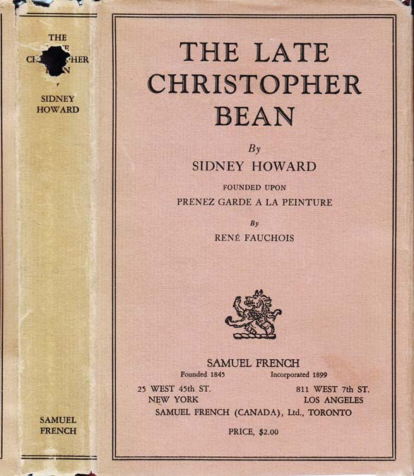 The Late Christopher Bean. Sidney HOWARD