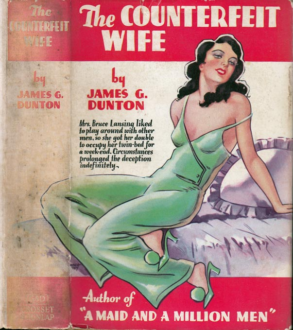 The Counterfeit Wife. James G. DUNTON