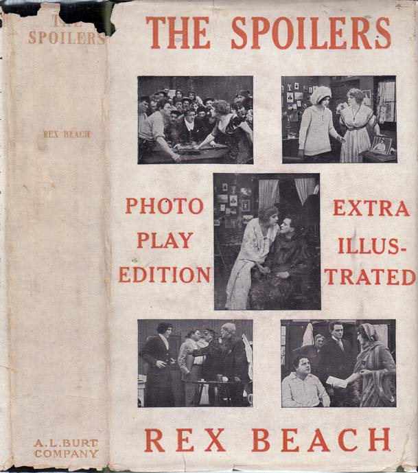 The Spoilers. Rex BEACH.