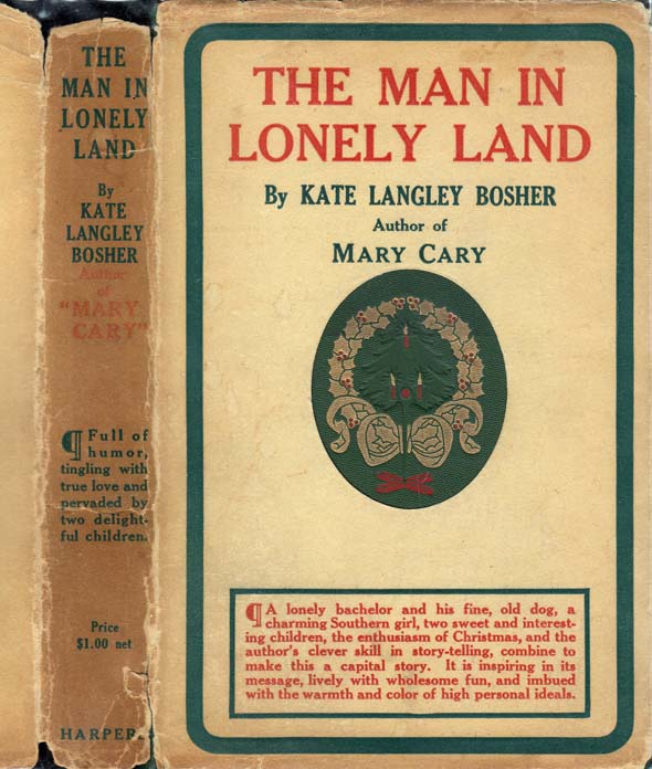 The Man in Lonely Land. Kate Langley BOSHER