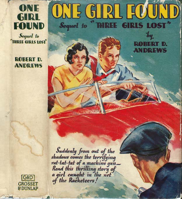 One Girl Found. Robert D. ANDREWS.