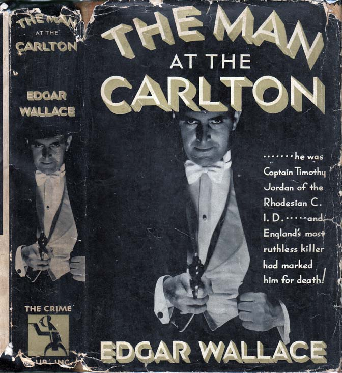 The Man at the Carlton. Edgar WALLACE