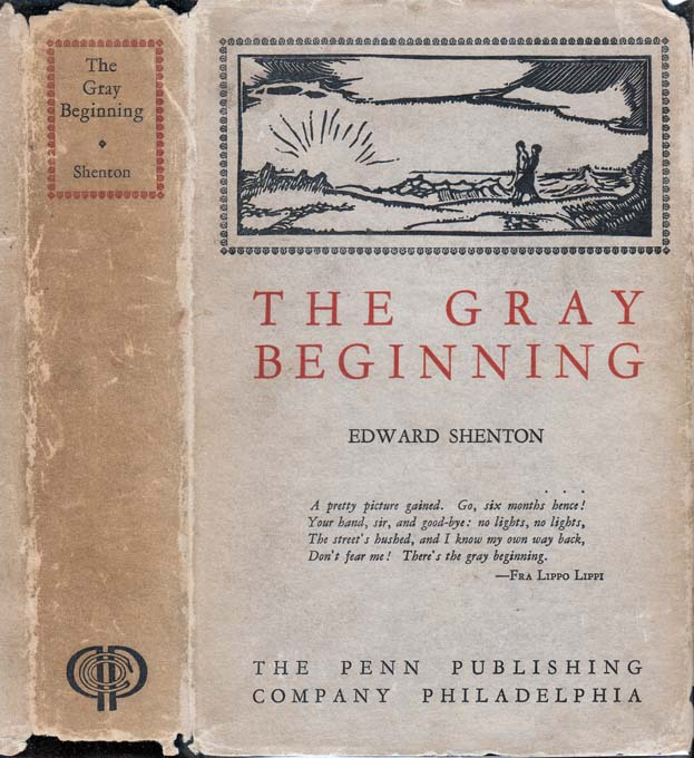 The Gray Beginning. Edward SHENTON