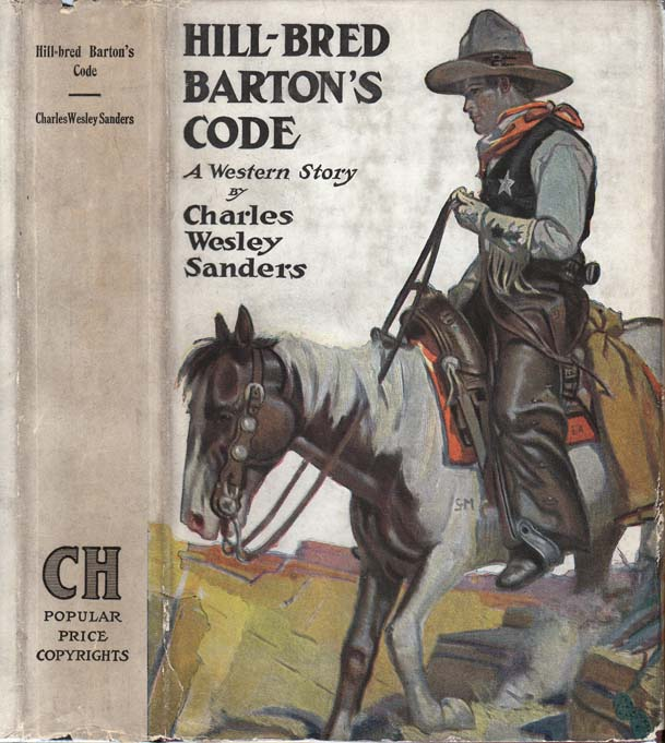 Hill-bred Barton's Code. Charles Wesley SANDERS