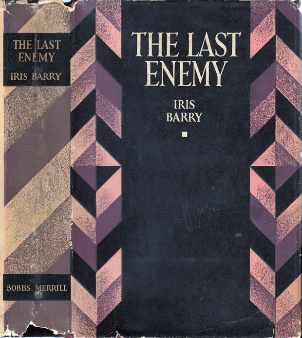 The Last Enemy. Iris BARRY