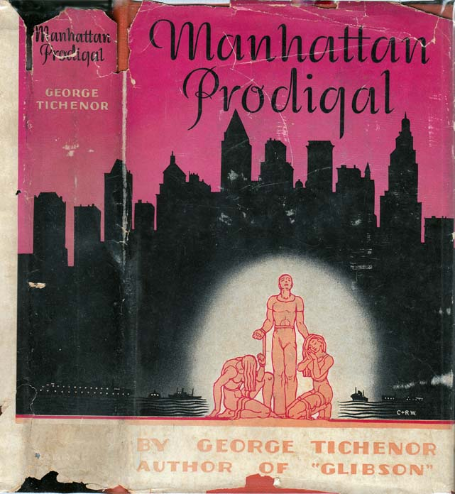 Manhattan Prodigal. George TICHENOR