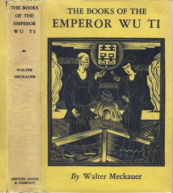 The Books of the Emperor Wu Ti. Walter MECKAUER