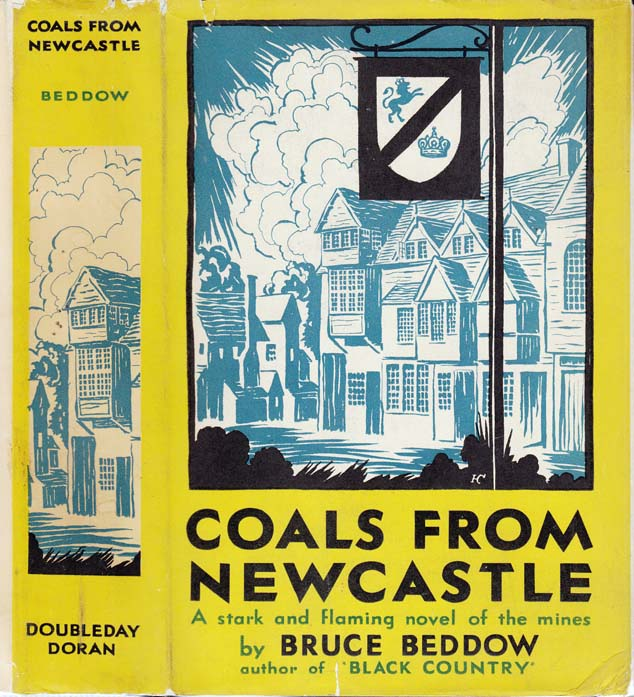 Coals From Newcastle. Bruce BEDDOW.