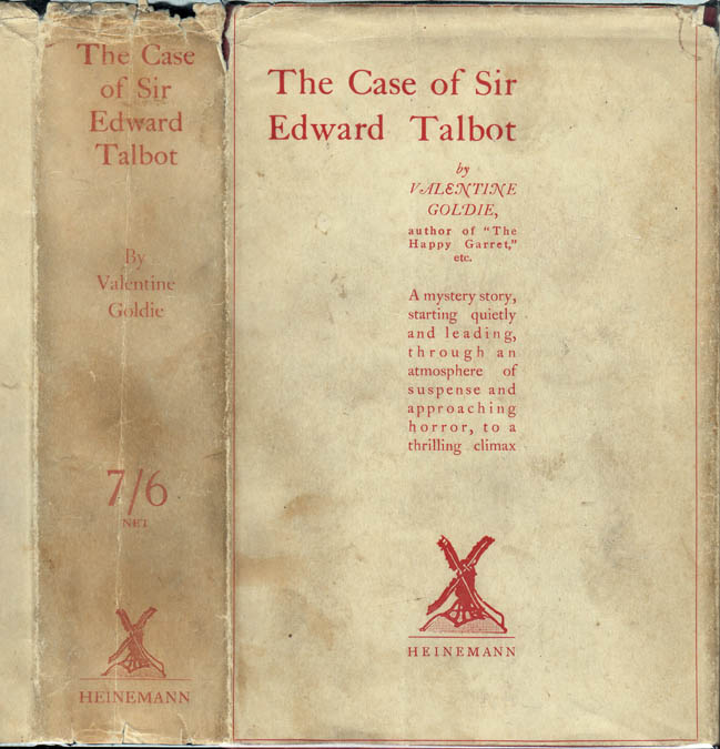 The Case of Sir Edward Talbot. Valentine GOLDIE.