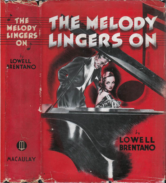 The Melody Lingers On. Lowell BRENTANO