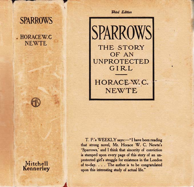 Sparrows, The Story of an Unprotected Girl. Horace W. C. NEWTE