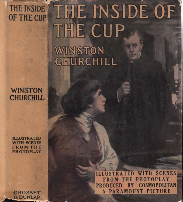 The Inside of the Cup. Winston CHURCHILL