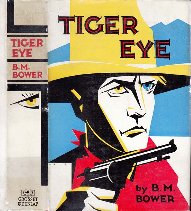 Tiger Eye. B. M. BOWER.