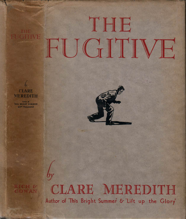 The Fugitive [SIGNED AND INSCRIBED]. Clare MEREDITH, Richard Warren HATCH