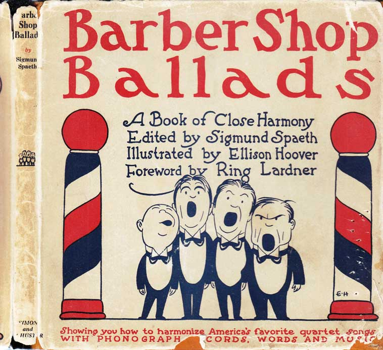 Barber Shop Ballads. Ring LARDNER