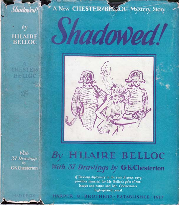 Shadowed! Hilaire BELLOC