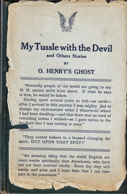 My Tussle With the Devil and Other Stories. O. HENRY Ghost, A. H. PRATT