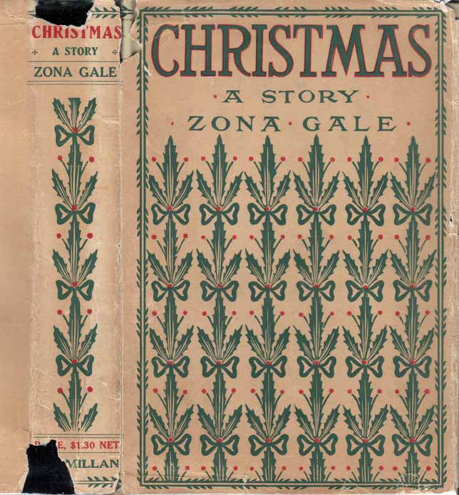 Christmas, A Story. Zona GALE