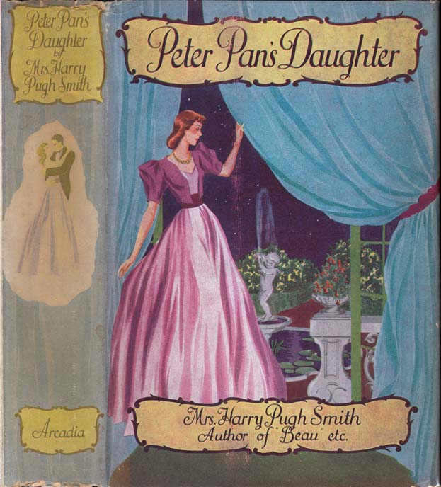 Peter Pan's Daughter. Mrs. Harry Pugh SMITH