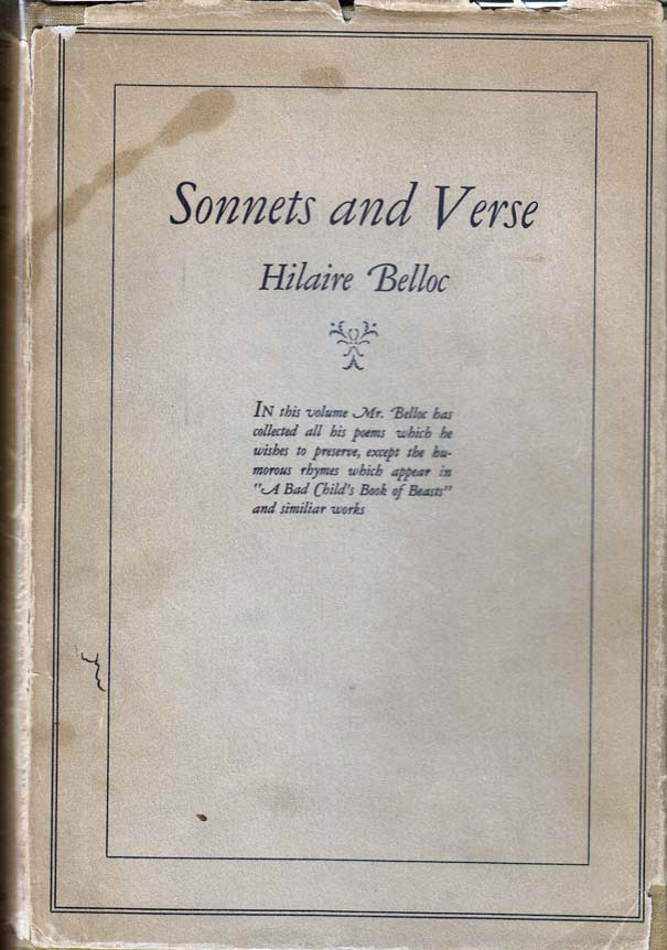 Sonnets and Verse. Hilaire BELLOC