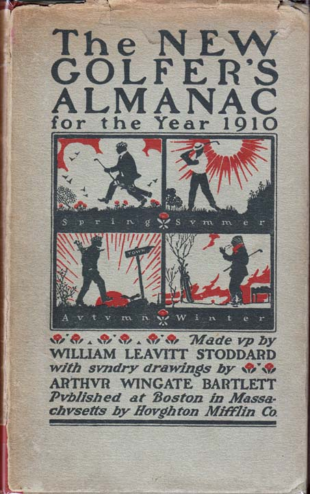 The New Golfer's Almanac for the Year 1910 [GOLF]. W. L. NON-FICTION STODDARD.