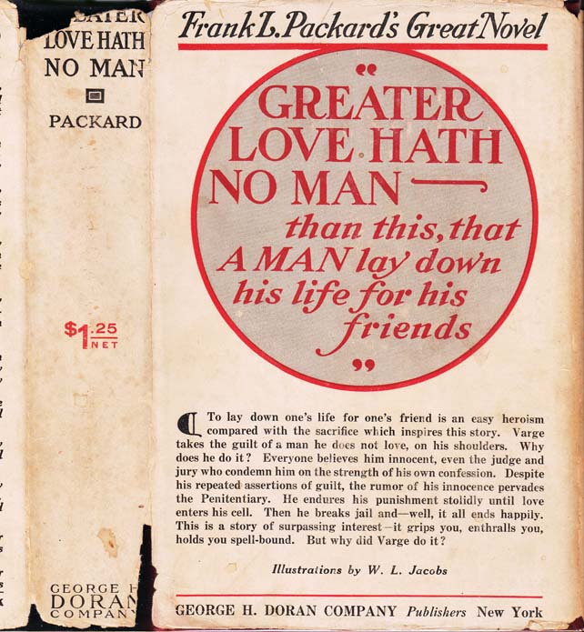 Greater Love Hath No Man. Frank L. PACKARD
