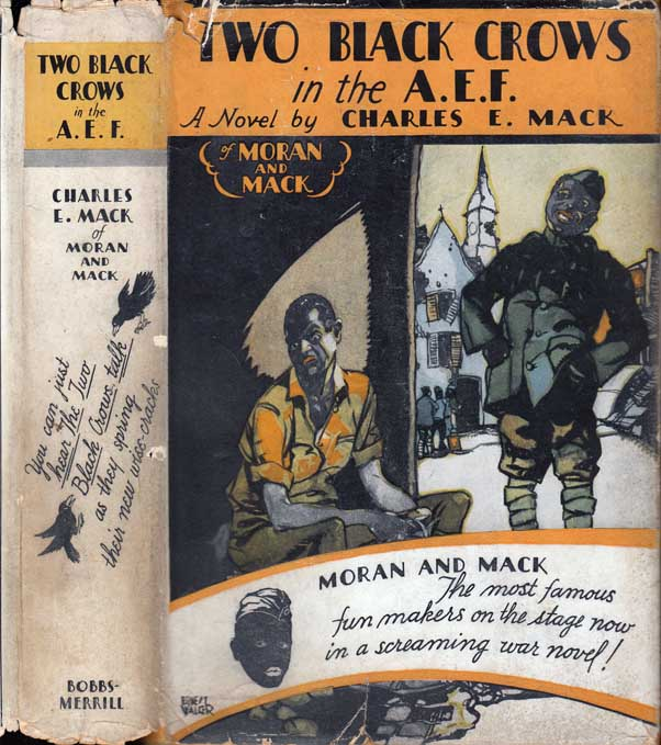 Two Black Crows in the A. E. F. Charles E. MACK