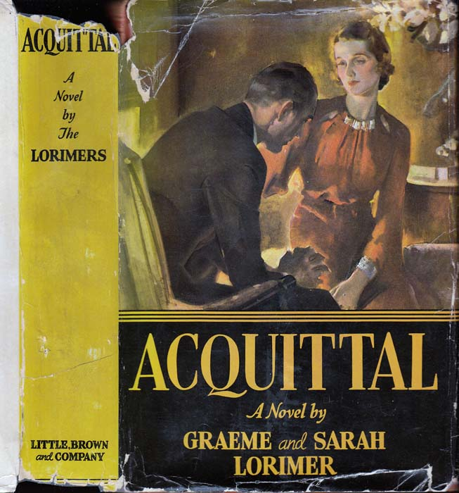 Acquittal [INSCRIBED AND SIGNED]. Graeme and Sarah LORIMER.