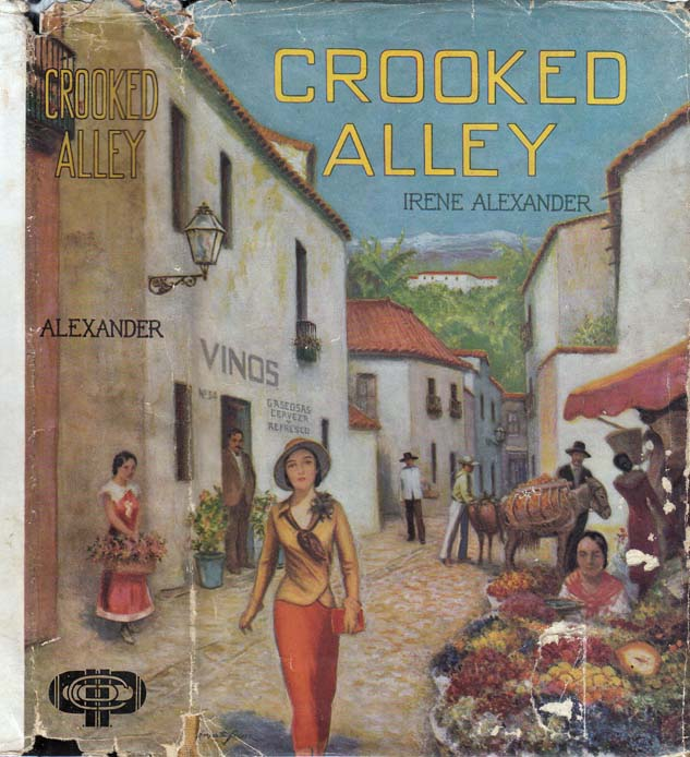 Crooked Alley. Irene ALEXANDER.