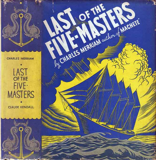 Last of the Five-Masters. Charles MERRIAM